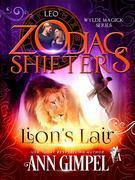 Lion's Lair, A Zodiac Shifter Paranormal Romance (Wylde Magick, #2)