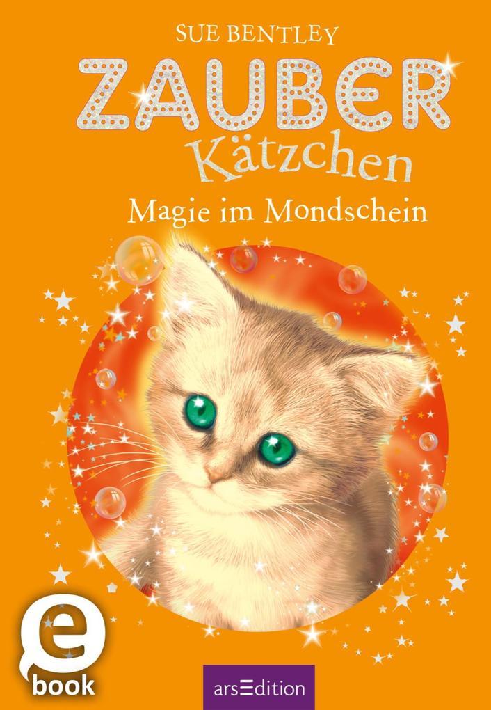 Zauberkätzchen - Magie im Mondschein als eBook ...