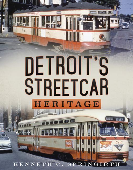 Detroit's Streetcar Heritage als Taschenbuch