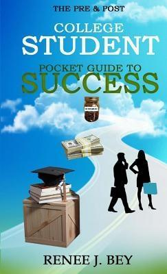 The Pre & Post College Student Pocket Guide to ...