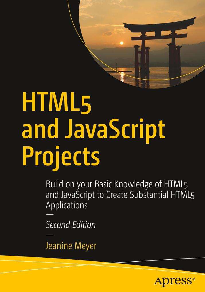 HTML5 and JavaScript Projects als Buch von Jean...