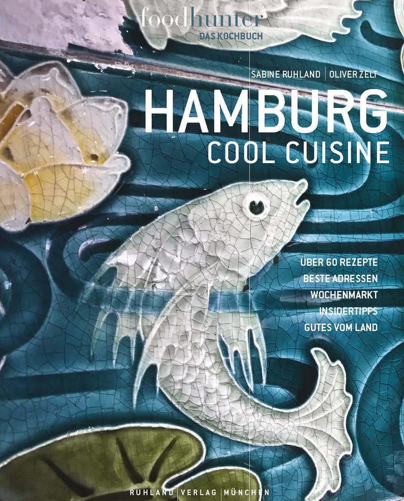 Hamburg Cool Cuisine als Buch