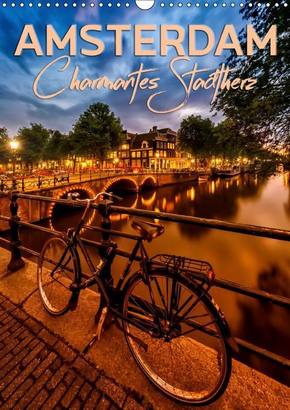 AMSTERDAM Charmantes Stadtherz (Wandkalender 2019 DIN A3 hoch) als Kalender