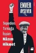 Tepeden Tirnaga Isyan Nazim Hikmet