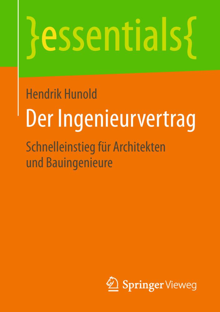 Der Ingenieurvertrag als Buch von Hendrik Hunold