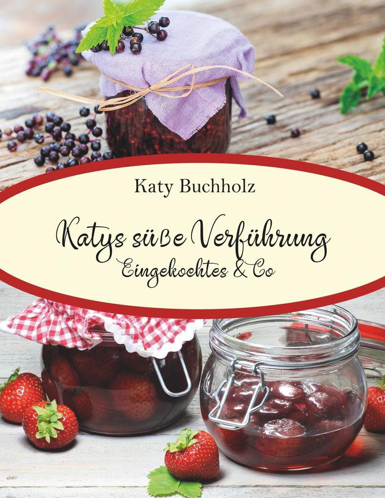 Katys süße Verführung als Buch
