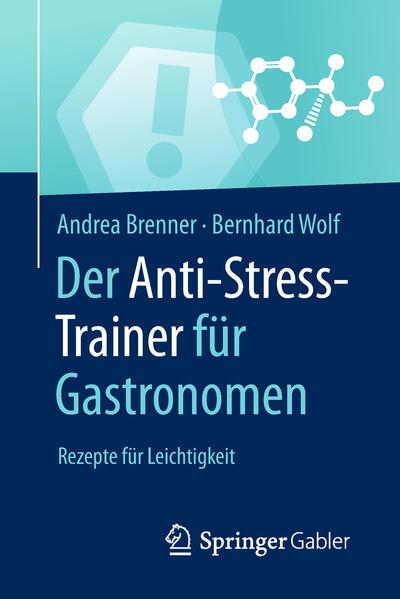 Der Anti-Stress-Trainer für Gastronomen als Buc...