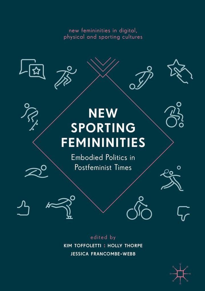 New Sporting Femininities als eBook Download von