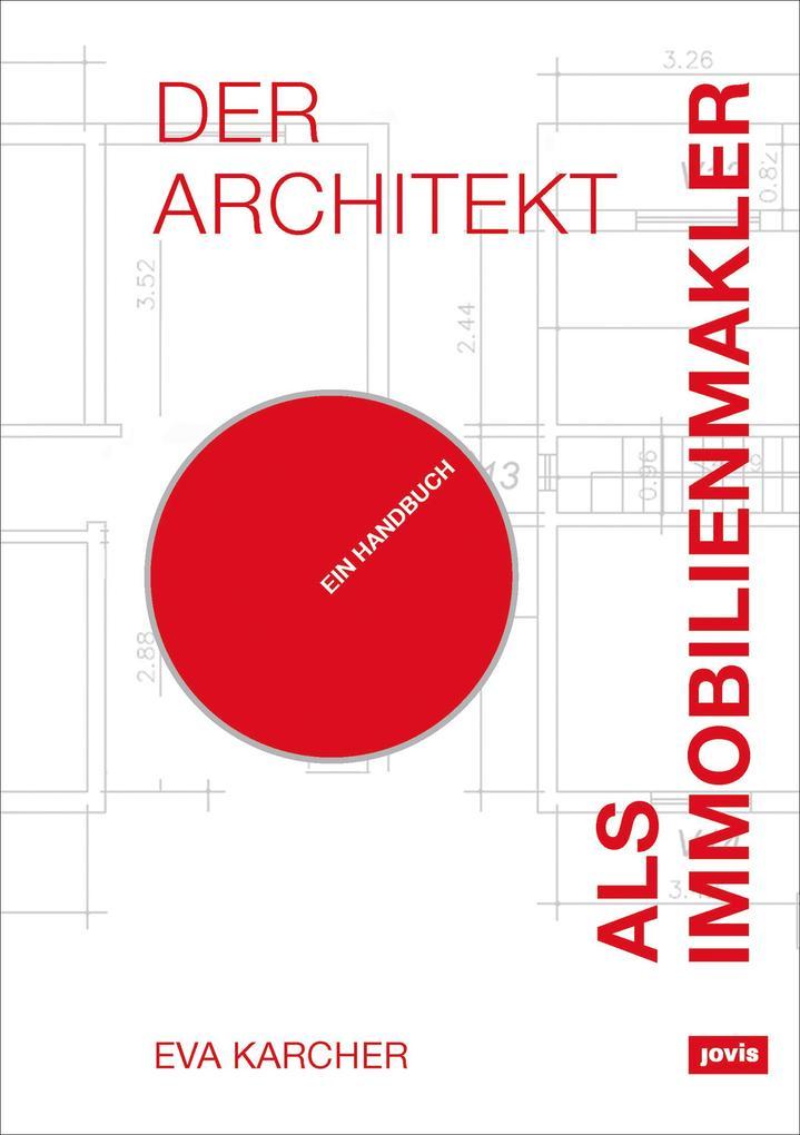 Der Architekt als Immobilienmakler als eBook Do...