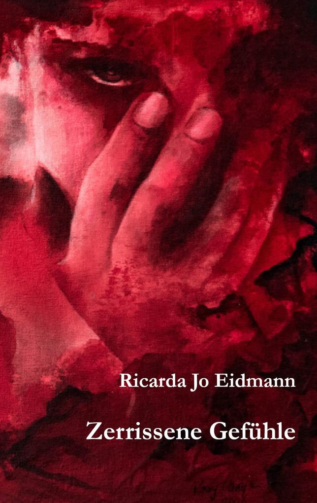 Zerrissene Gefühle als eBook Download von Ricar...
