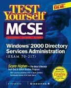 MCSE Windows 2000 Directory Services Test Yourself Practice Exams (Exam 70-215)