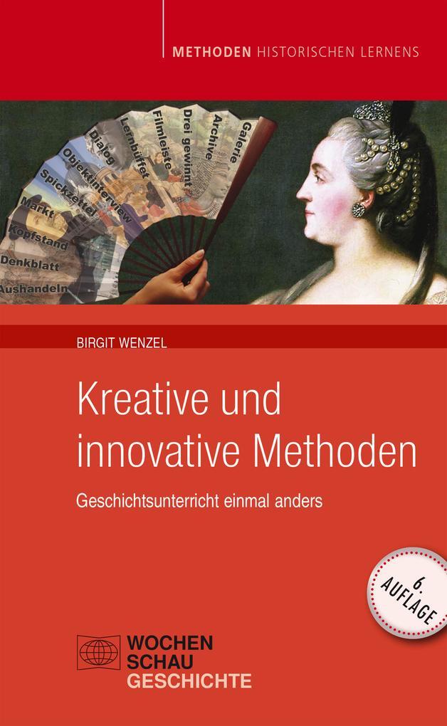 Kreative und Innovative Methoden im Geschichtsu...