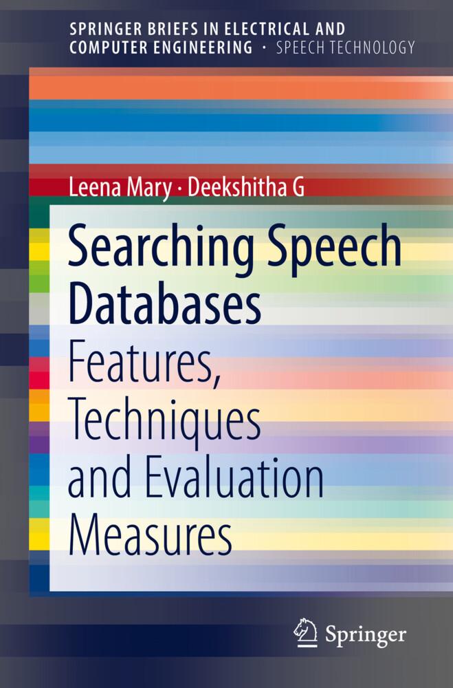 Searching Speech Databases als Buch von Leena M...