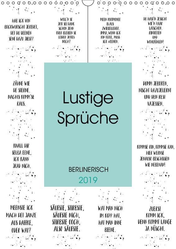 BERLINERISCH Lustige Sprüche (Wandkalender 2019 DIN A3 hoch