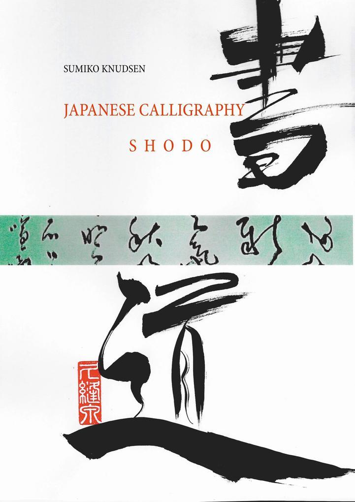 Japanese Calligraphy als Buch von Sumiko Knudsen