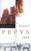 The Diary of Samuel Pepys: 1665