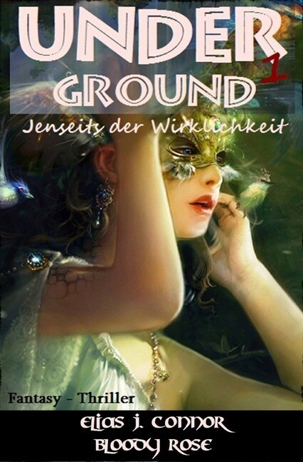 Underground - Jenseits der Wirklichkeit als Buch