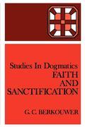 Faith and Sanctification