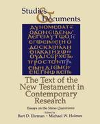 The Text of the New Testament in Contemporary Research: Essayson the Status Quaestionis