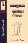 Sermon Outlines on Spiritual Renewal