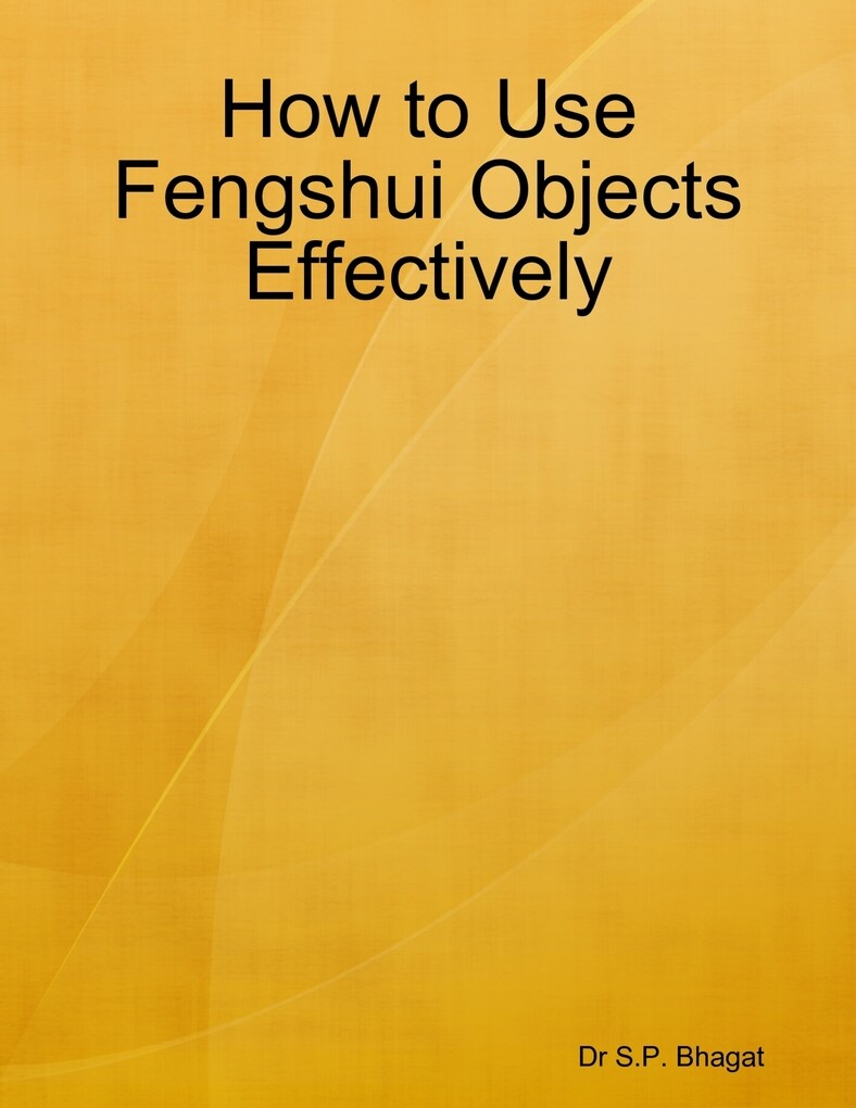 How to Use Fengshui Objects Effectively als eBo...
