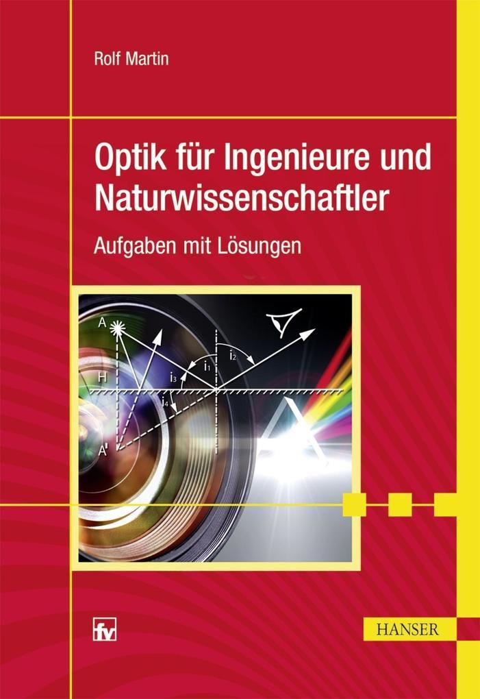 Optik für Ingenieure und Naturwissenschaftler a...