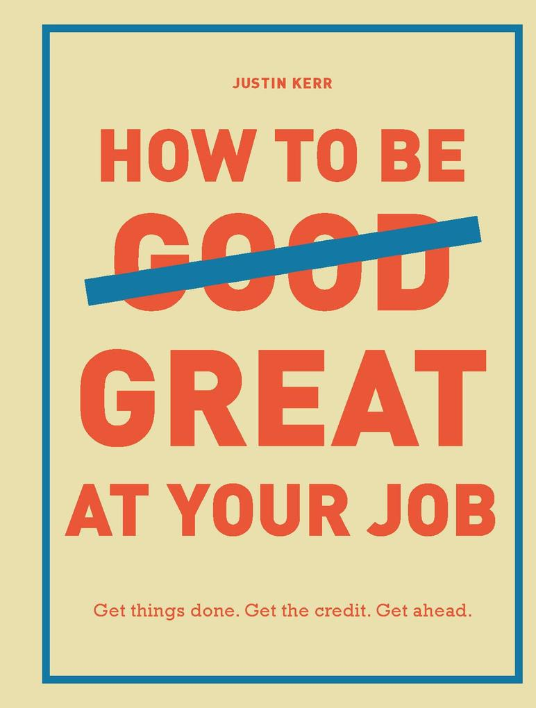 How to Be Great at Your Job als eBook Download ...
