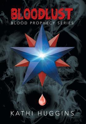 Bloodlust als Buch von Kathi Huggins