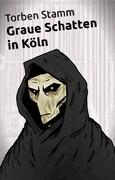 Graue Schatten in Köln
