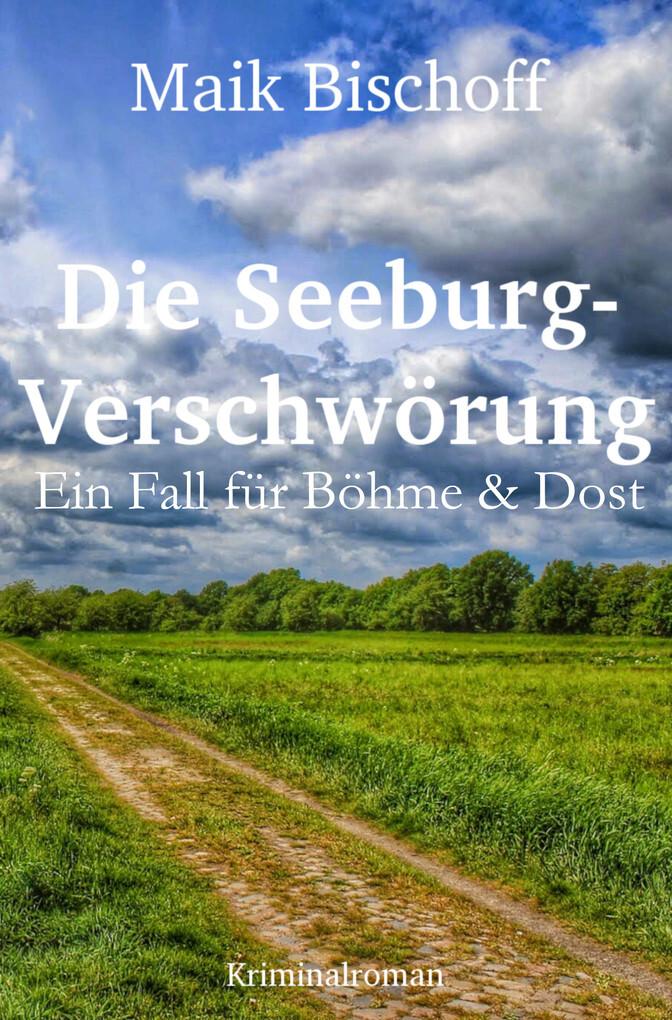 Die Seeburg-Verschwörung als eBook