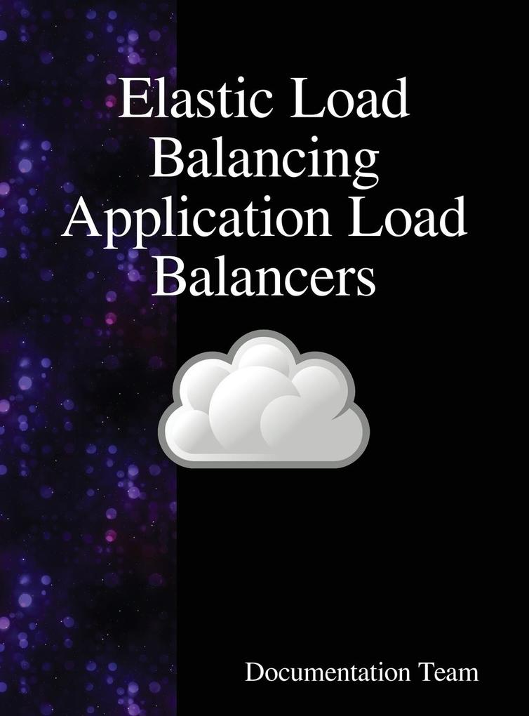Elastic Load Balancing Application Load Balance...