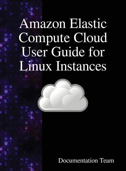 Amazon Elastic Compute Cloud User Guide for Lin...