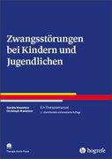 Zwangsstörungen bei Kindern und Jugendlichen, m. CD-ROM