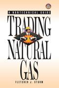 Trading Natural Gas: Cash Futures Options & Swaps