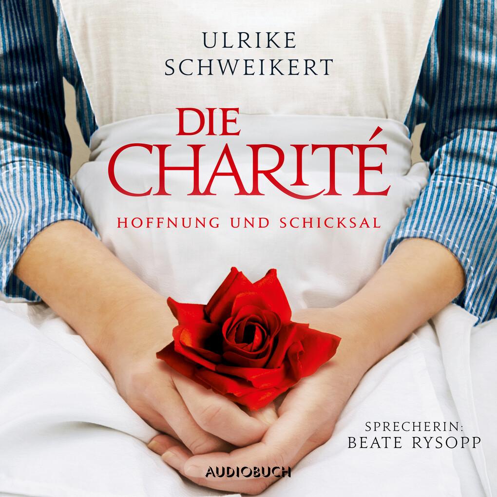Die Charité als Hörbuch Download