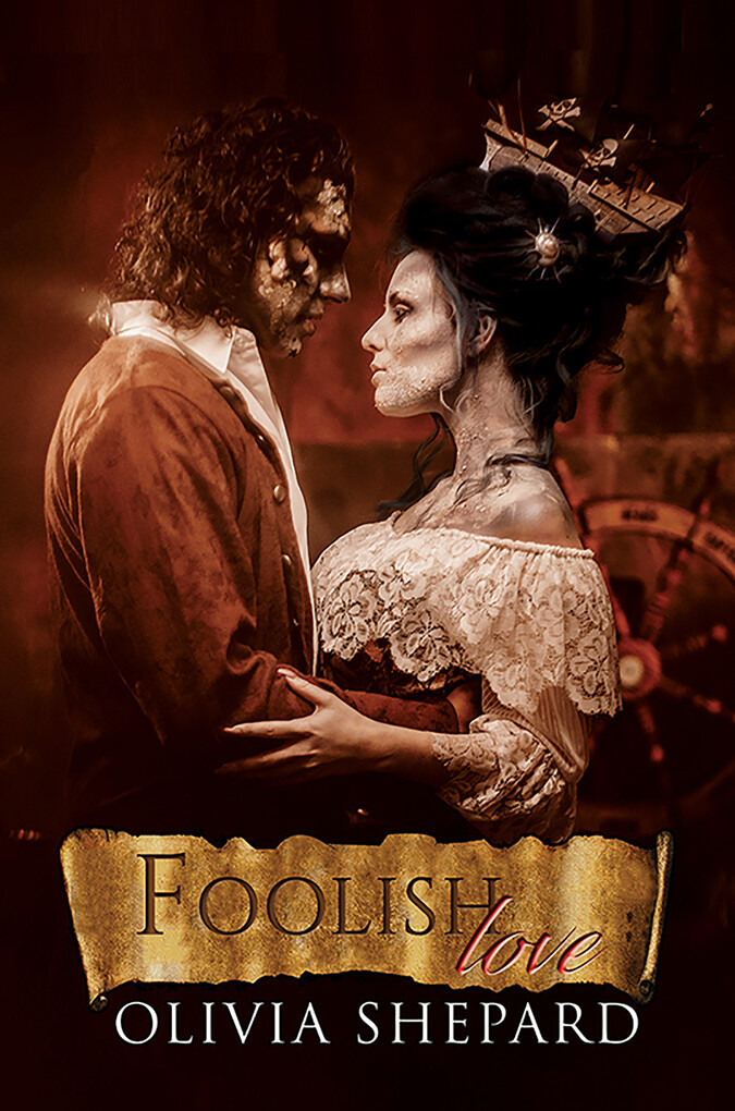 Foolish Love als eBook Download von Olivia Shepard