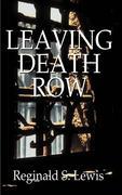 Leaving Death Row