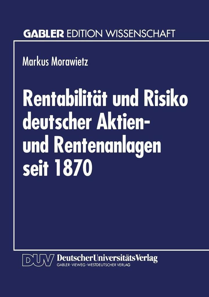 Rentabilitat und Risiko deutscher Aktien- und R...