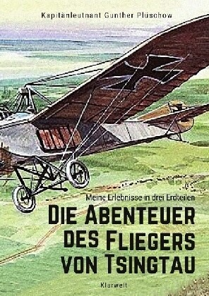 Die Abenteuer des Fliegers von Tsingtau als Buch