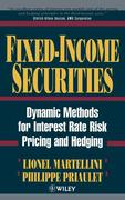 Fixed Income Securities: Dynamic Methods for Interest Rate Risk Pricing and Hedging