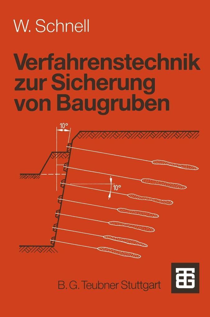 Verfahrenstechnik zur Sicherung von Baugruben a...