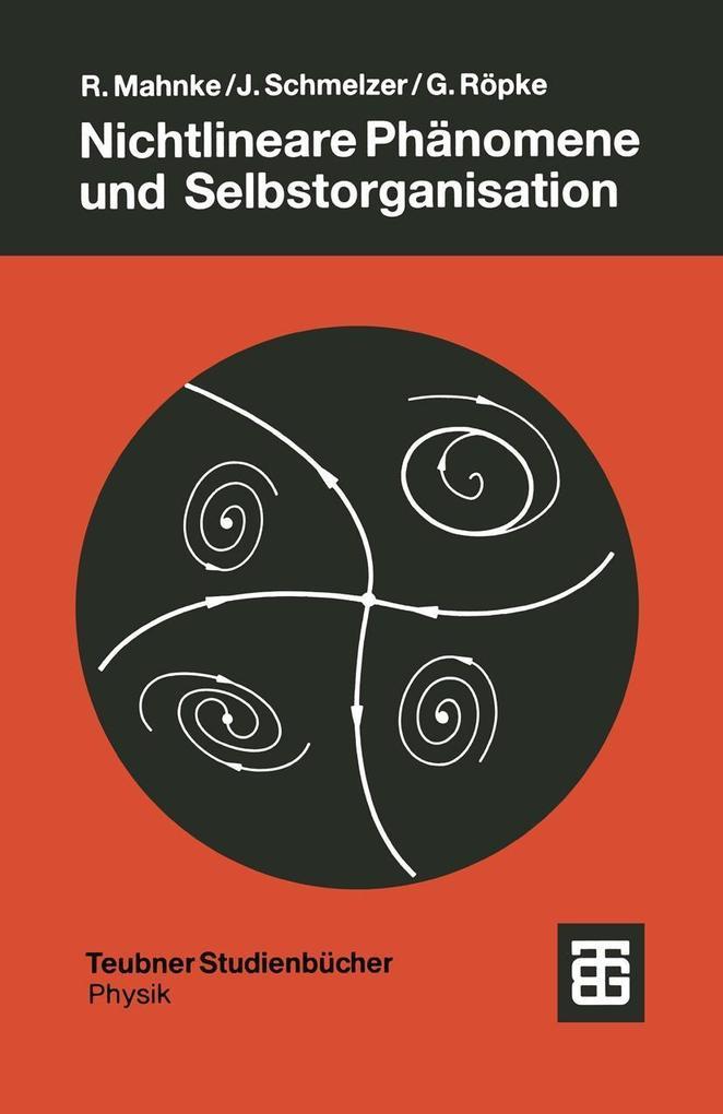Nichtlineare Phanomene und Selbstorganisation a...