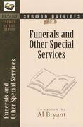 Sermon Outlines for Funerals and Other Special Services
