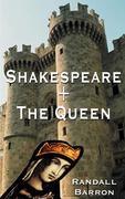 Shakespeare + the Queen