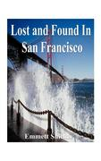 Lost and Found in San Francisco