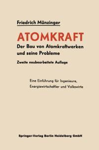 Atomkraft als eBook Download von Friedrich Munz...