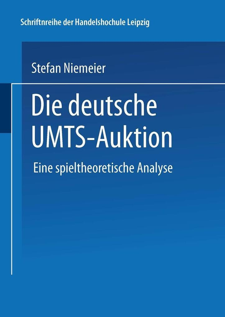 Die deutsche UMTS-Auktion als eBook Download vo...