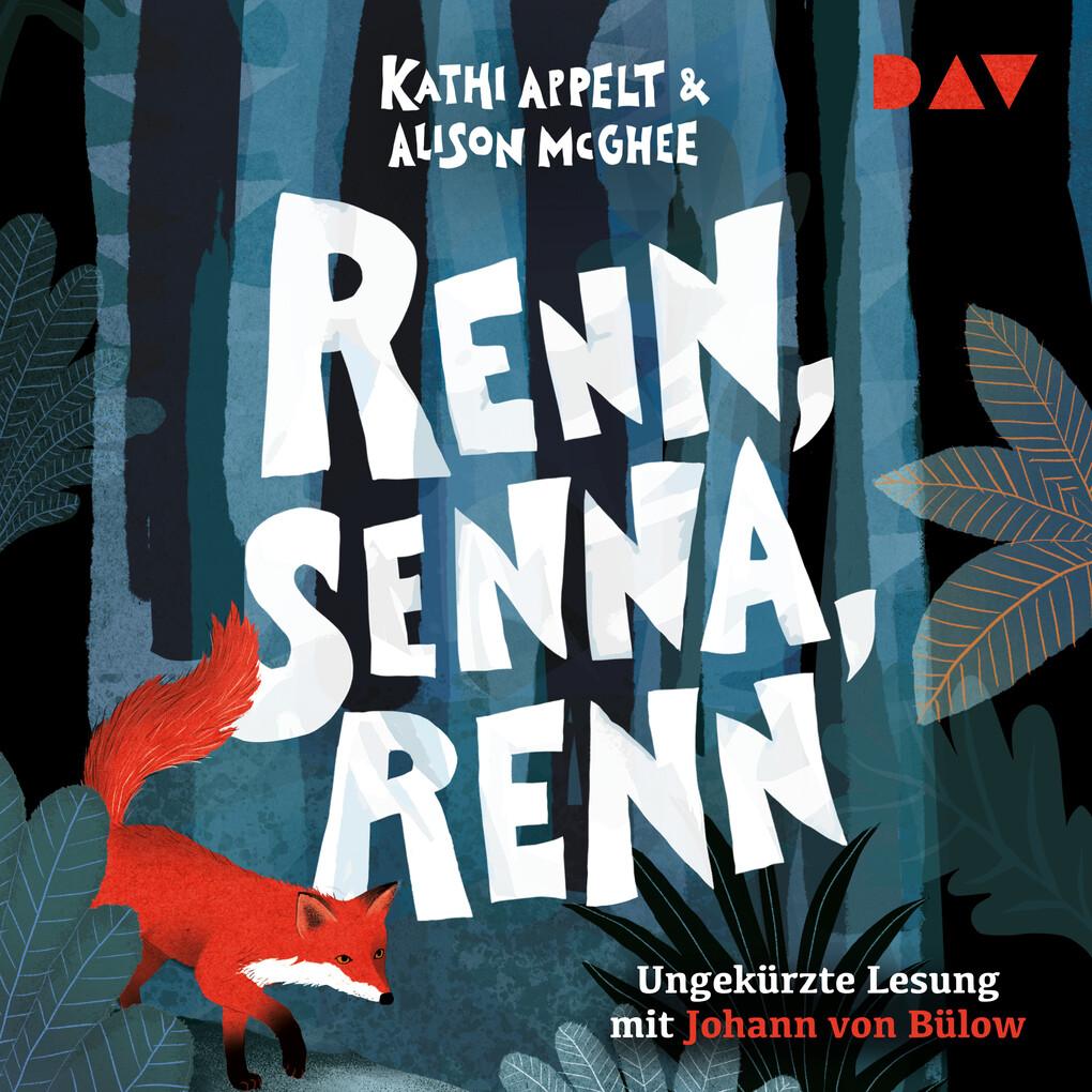 Renn, Senna, renn als Hörbuch Download von Kath...