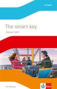 The smart key. Lektüre mit Audios Klasse 7