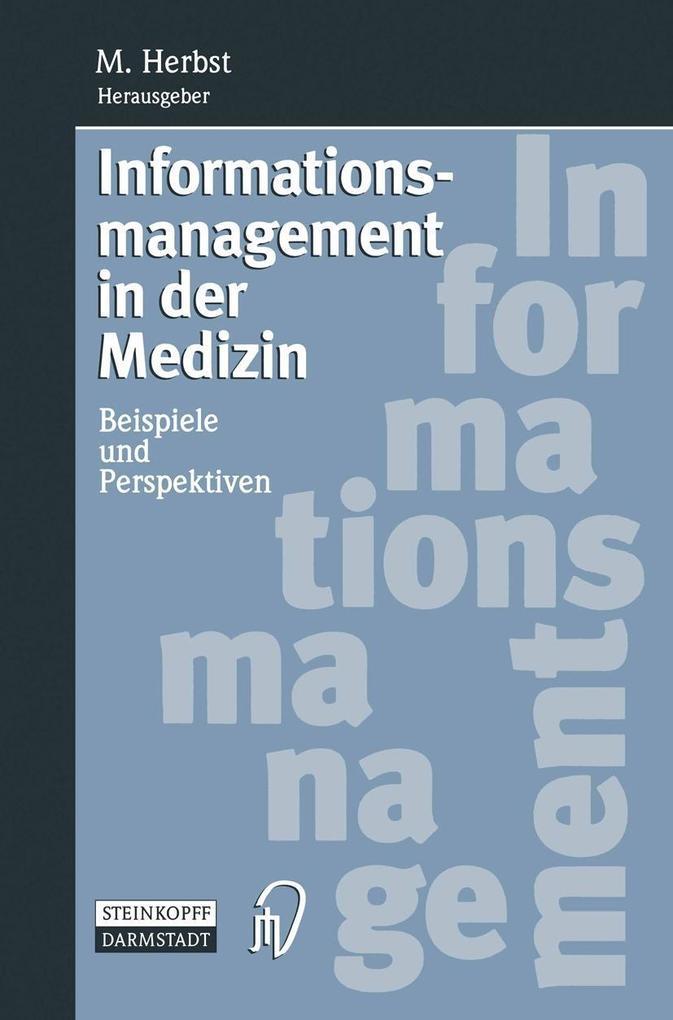 Informationsmanagement in der Medizin als eBook...